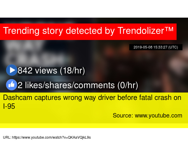 Dashcam captures wrong way driver before fatal crash on I-95